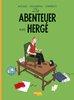 HC - Die Abenteuer von Herge - Neuausgabe - Fromental /Boquet / Stanislas - Carlsen NEU