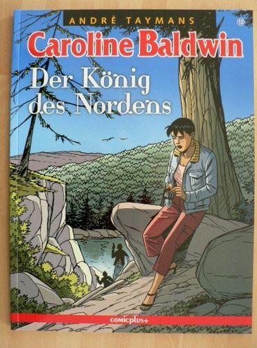 Caroline Baldwin 12 Der König Des Nordens Taymans Comicplus Ea