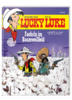 HC - Lucky Luke 99 - Fackeln im Baumwollfeld - Achde / Jul - EHAPA NEU
