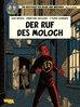 Blake und Mortimer 24 - Der Ruf des Moloch - Dufaux / Schreder / Cailleaux - Carlsen NEU