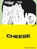 Cheese - Zuzu - Edition Moderne NEU