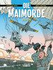 Die Maimorde - Eric Heuvel / Jacques Post - Kult Comics NEU