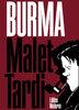HC - Burma - Jacques Tardi / Leo Malet - Edition Moderne - NEU