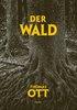 HC - Der Wald - Thomas Ott - Carlsen NEU